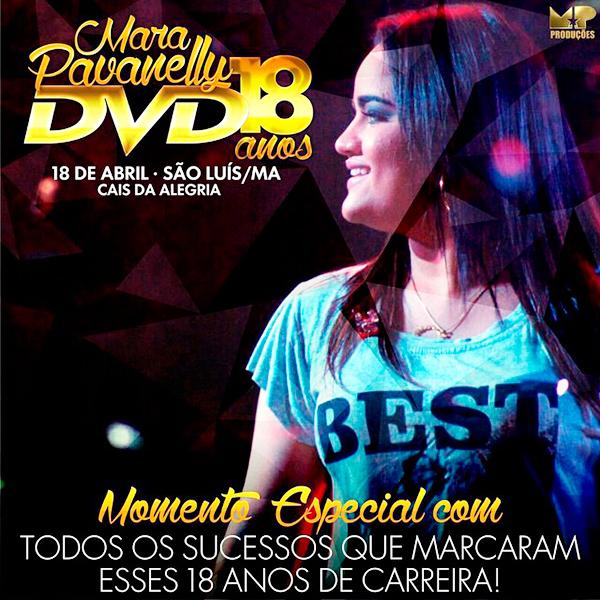 Mara Pavanelly DVD 18 anos